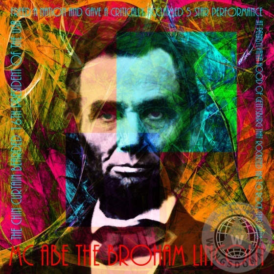 1960s, 60s, abe, abe lincoln, abraham, abraham lincoln, acid, america, american, and, andy warhol, black history, celebrities, celebrity, civil rights, civil war, cool, equality, famous people, free, freedom, fun, funny, gettysburg address, happy, hip, hip hop, hippies, hippy, hipster, historical, history, kitsch, kitschy, liberty, lincoln, or, patriotic, peace, people, pop, president, presidents, psychedelic, rock and roll, rock star, satire, the, trending, trendy, united states, united states of america, us, usa, whimsical, wing tong, wingsdomain
